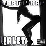 Valet Tapin That