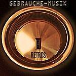 Gebrauche-Musik Retros