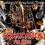 Washington Symphonic Brass Classic Rock For Brass