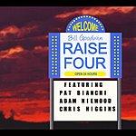 Bill Goodwin Raise Four (Feat. Adam Niewood, Pat Bianchi & Chris Higgins)