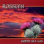 North Sea Gas Rosslyn