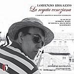 Lorenzo Regazzo Rossini, Hahn, Buzzolla, Bianchini, Malipiero, Anonimo: La Regata Veneziana, Camzoni E Ariette In Dialetto Veneziano