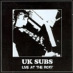 UK Subs Live At The Roxy