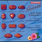 Detroit Symphony Orchestra Richard Strauss: Schlagobers Suite, Trv 243a & München, Ein Gedächtniswaltzer, Trv 274