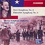 Detroit Symphony Orchestra Ives: Symphony No. 2 - Creston: Symphony No. 2
