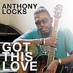 Anthony Locks Got This Love
