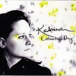 Katrina Colourless Day