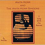 The Anita Kerr Singers I Sang With Jim Reeves