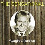 Vaughn Monroe The Sensational Vaughn Monroe