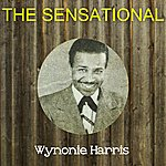 Wynonie Harris The Sensational Wynonie Harris
