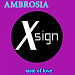 Ambrosia Taste Of Love