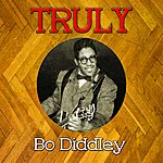 Bo Diddley Truly Bo Diddley