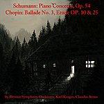 Detroit Symphony Orchestra Schumann: Piano Concerto, Op. 54 - Chopin: Ballade No. 3, Etude Op. 10 & 25