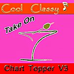 Cool Cool & Classy: Chart Toppers, Vol. 3