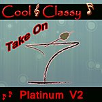 Cool Cool & Classy: Take On Platinum Hits, Vol. 2