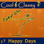 Cool Cool & Classy: Take On Happy Days
