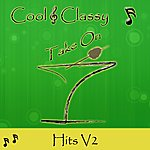 Cool Cool & Classy: Take On Hits, Vol. 2