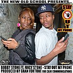 Bobby Stone Stay Out My Phone (Feat. Juicy Stone) - Single