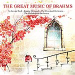 Cleveland Orchestra The Great Music Of Brahms