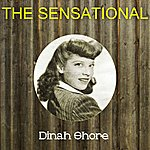 Dinah Shore The Sensational Dinah Shore