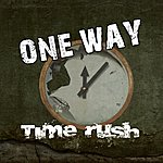 One Way Time Rush