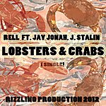 Rell Lobsters & Crabs (Feat. J. Stalin & Jay Jonah) - Single