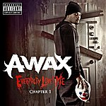 A-Wax Everybody Loves Me Chapter 1