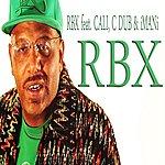 RBX Cali Way (Feat. Imani, C Dub, & Cali) - Single