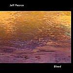 Jeff Pearce Bleed