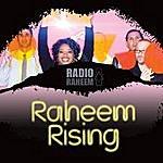 Radio Raheem Raheem Rising