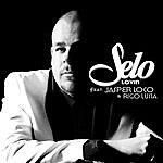 Selo Lovin' (Feat. Jasper Loco & Rigo Luna)