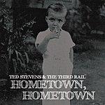 Ted Stevens Hometown, Hometown