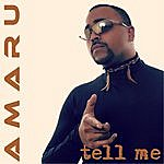 Amaru Tell Me (Pop Mix)