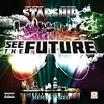 Starship See The Future (Remastered)