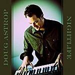 Doug Astrop Nightlife: Best Of Instrumental Rock Music