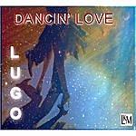 Lugo Dancin' Love