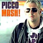 Picco Mash!