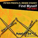 Peter Presta Find Myself (The Remix)