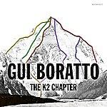 Gui Boratto The K2 Chapter