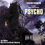 Bernard Herrmann Psycho (The Complete Original Motion Picture Score)