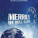 Stephen Sondheim Merrily We Roll Along (The New Cast Recording)
