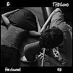 The Good The Good And The Damned - Ep