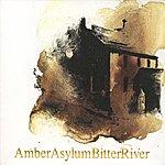 Amber Asylum Bitter River
