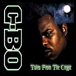 C-Bo Tales From The Crypt