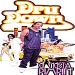 Dru Down Gangsta Pimpin'
