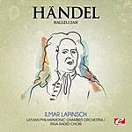 "Latvian Philharmonic Chamber Orchestra Handel: Messiah: ""Hallelujah"", Hmv 56 (Digitally Remastered)"
