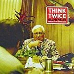 Ralph Myerz Think Twice - Single