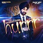 Sukshinder Shinda Bobby Nagra Presents - Hurrr - Single