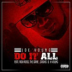 Joe Young Do It All (Feat. Rick Ross, Cashis, The Game & K. Young) - Single