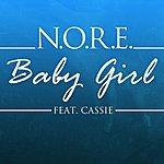 N.O.R.E. Babygirl (Feat. Cassie) - Single